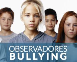 Los observadores de acoso escolar